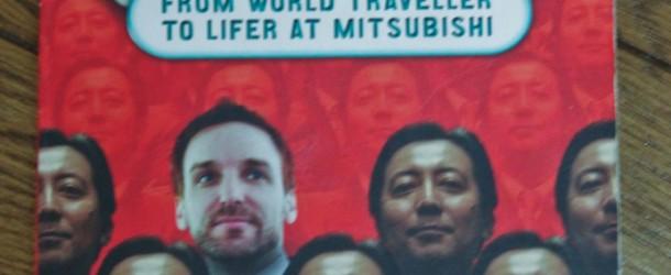 The blue-eyed Salaryman: De globe-trotter à salarié chez Mitsubishi