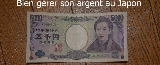 Comment bien gérer son argent au Japon