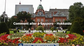 Comment se rendre à Sapporo – Hokkaido : en train, ferry, voiture et avion