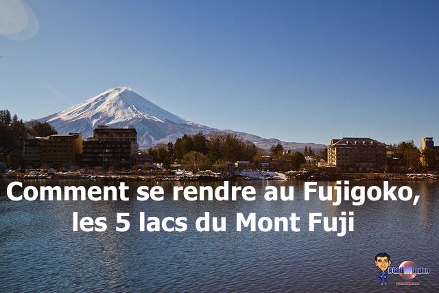 Comment se rendre au fujigoko la r gion des 5 lacs du mont fuji un gaijin - Comment se debarrasser du salpetre ...