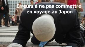 Les erreurs à éviter pour un voyage au Japon