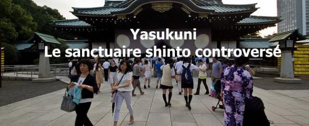 Yasukuni à Tokyo : le sanctuaire shinto qui fait polémique