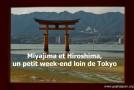 Hiroshima et Miyajima, un petit week-end loin de Tokyo