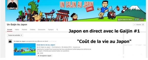 Japon en direct avec le Gaijin #1: « coût de la vie au Japon »