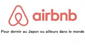 Airbnb pour dormir au Japon, ou ailleurs