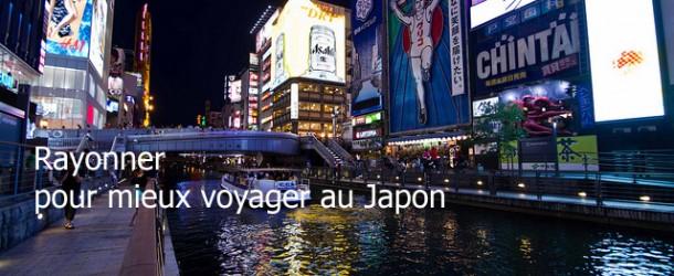 Rayonner pour mieux voyager au Japon