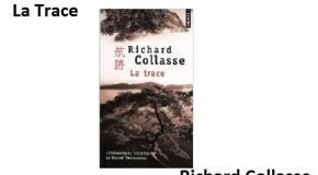 La Trace par Richard Collasse