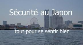 Sécurité au Japon, tout pour se sentir bien