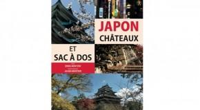 Japon, châteaux et sac-à-dos de Denis et Julien Mentzer