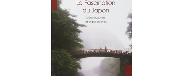 La fascination du Japon de Philippe Pelletier