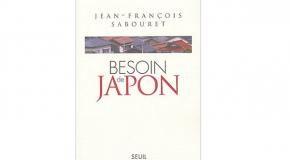 Besoin de Japon de Jean-François Sabouret