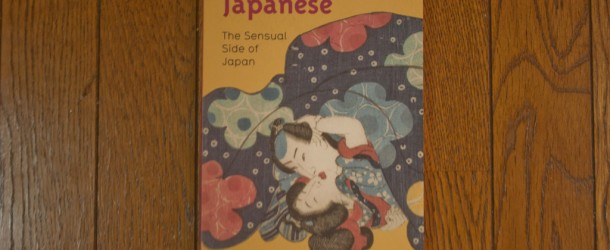 Sex and the Japanese: the sensual side of Japan – le livre