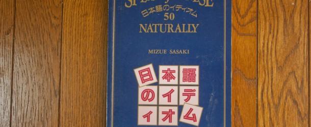 Speak Japanese Naturally: le livre pour parler le Japonais de tous les jours