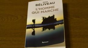L'homme qui marche – Jean Béliveau : un tour du monde à pieds en 11 ans