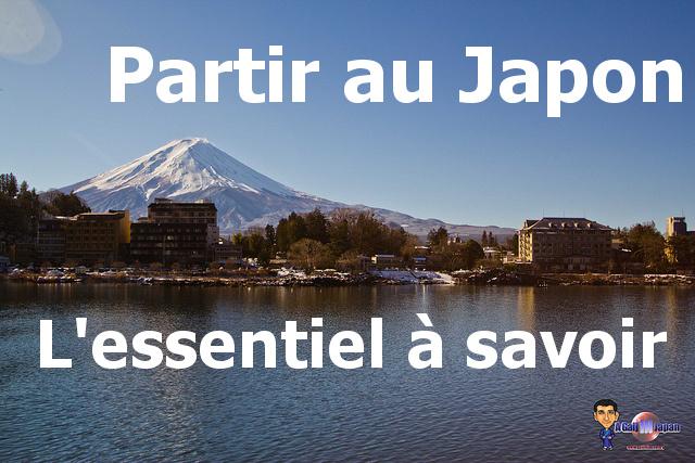 Partir au japon : lessentiel à savoir avant le départ un gaijin