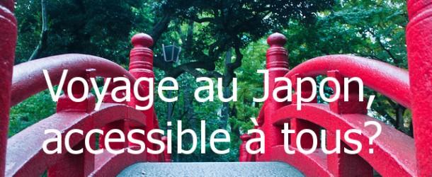 Voyage au Japon : est-ce que c'est accessible à tous ?