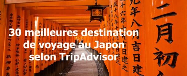 30 meilleures destinations de voyage au Japon, choisies par les touristes étrangers
