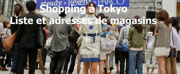 Tokyo : shopping et magasins dans la capitale