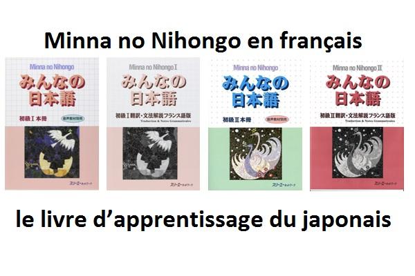 Minna No Nihongo En Francais Le Livre D Apprentissage Du
