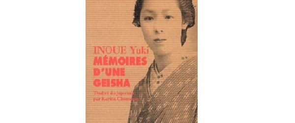 Mémoires d'une Geisha par Yuki Inoue