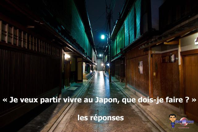 Je Veux Partir Vivre Au Japon Que Dois Je Faire Les Reponses