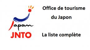 Office de tourisme du Japon, la liste complète