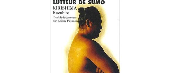 Mémoires d'un lutteur de Sumo de Kirishima Kazuhiro