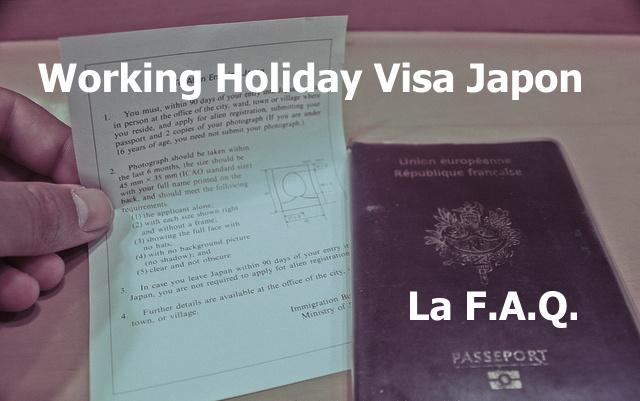 Working holiday visa japon la faq un gaijin au japon
